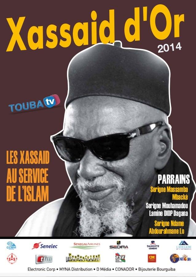 [Déc 2014] Xassaid d'Or - 1 Xassaid d'Or2014  AUSERVICE DEL'ISLAM PARRAINS LESXASSAID SerigneMassamba Mbacké SerigneMouha...