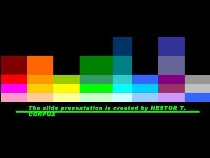 The slide presentation is created by NESTOR T. CORPUZ