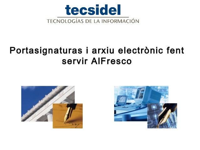 Portasignaturas i arxiu electrònic fent servir AlFresco