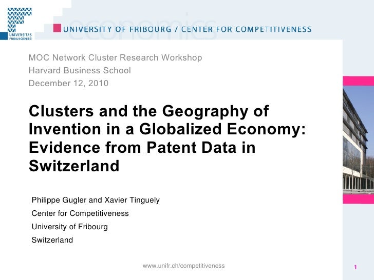 Xavier tinguely: Clusters and the Geography of Invention in a Globalized Economy: Evidence from Patent Data in Switzerland