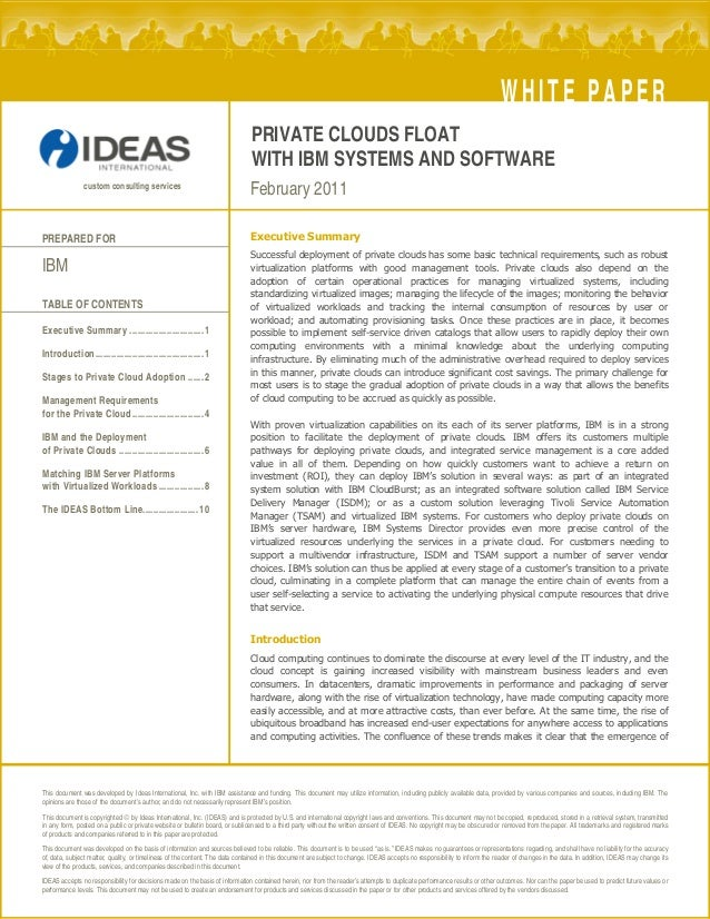 PRIVATE CLOUDS FLOAT  WITH IBM SYSTEMS AND SOFTWARE