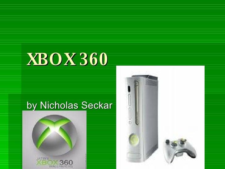 XBOX 360 by Nicholas Seckar