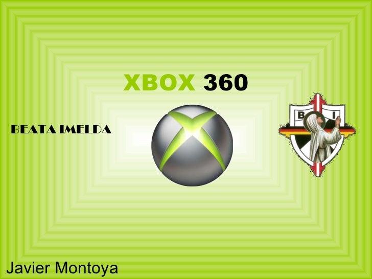 XBOX  360 Javier   Montoya BEATA IMELDA