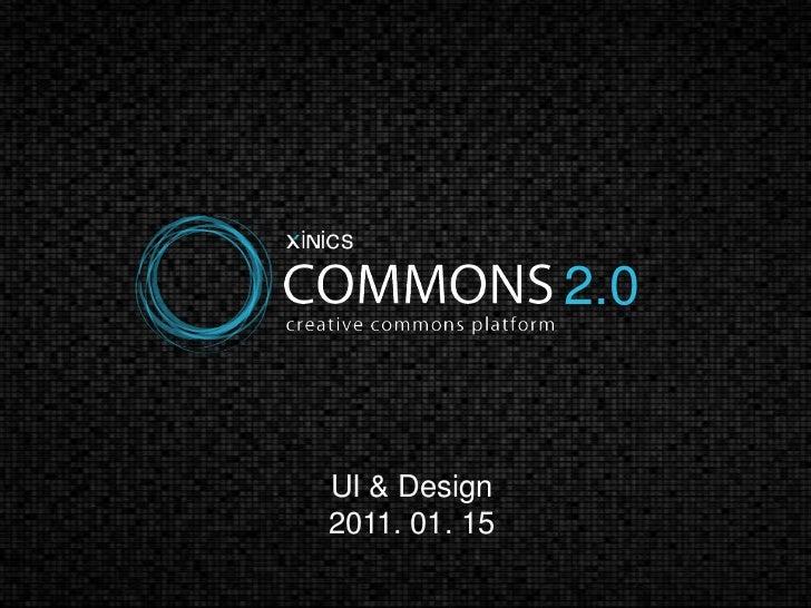 2.0<br />UI & Design<br />2011. 01. 15<br />