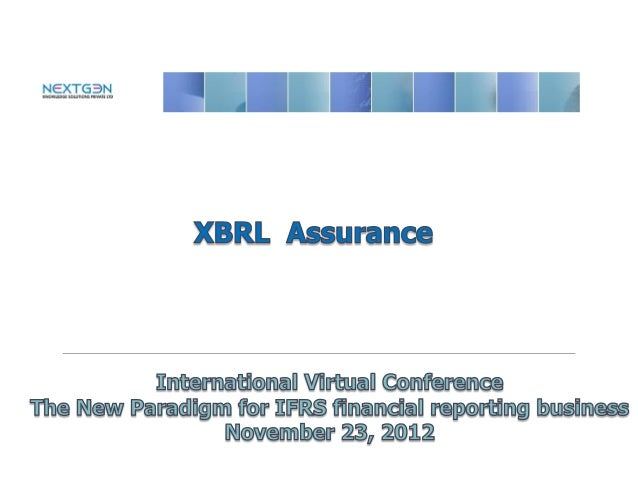 XBRL & Financial Reporting                   Risks in XBRL Environment                   Internal Controls                ...