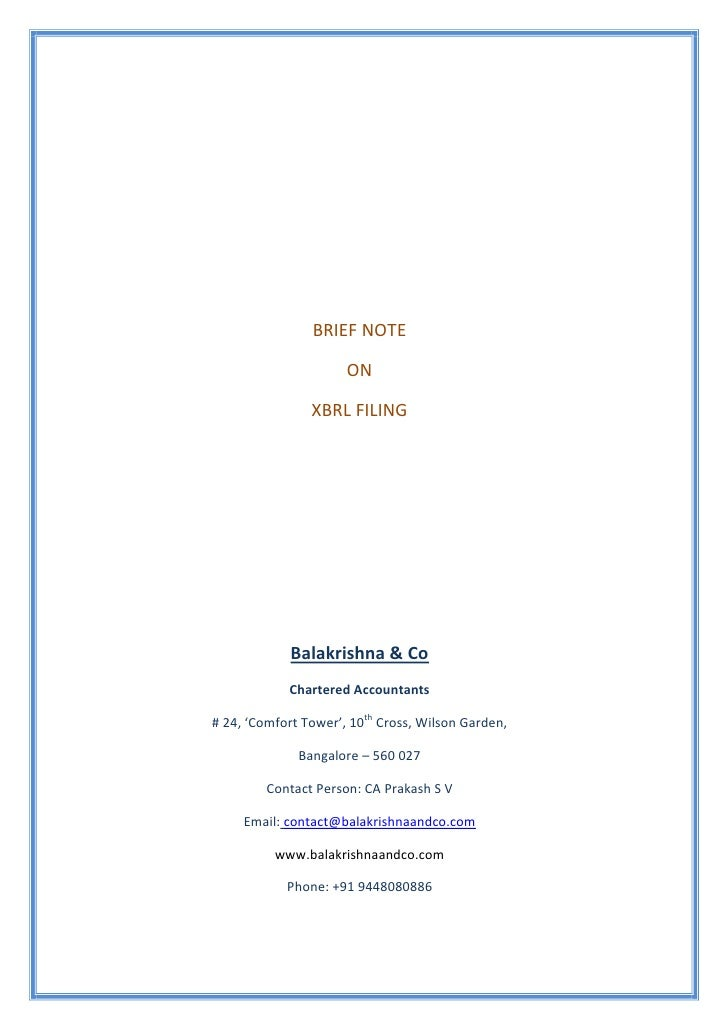 BRIEF NOTE                      ON                XBRL FILING             Balakrishna & Co            Chartered Accountant...