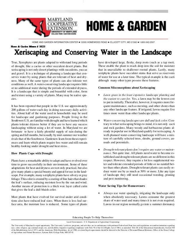 Home & Garden Mimeo # HG25   Xeriscaping and Conserving Water in the LandscapeTrue, Xerophytes are plants adapted to withs...