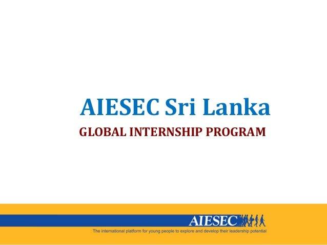 AIESEC Sri Lanka GLOBAL INTERNSHIP PROGRAM