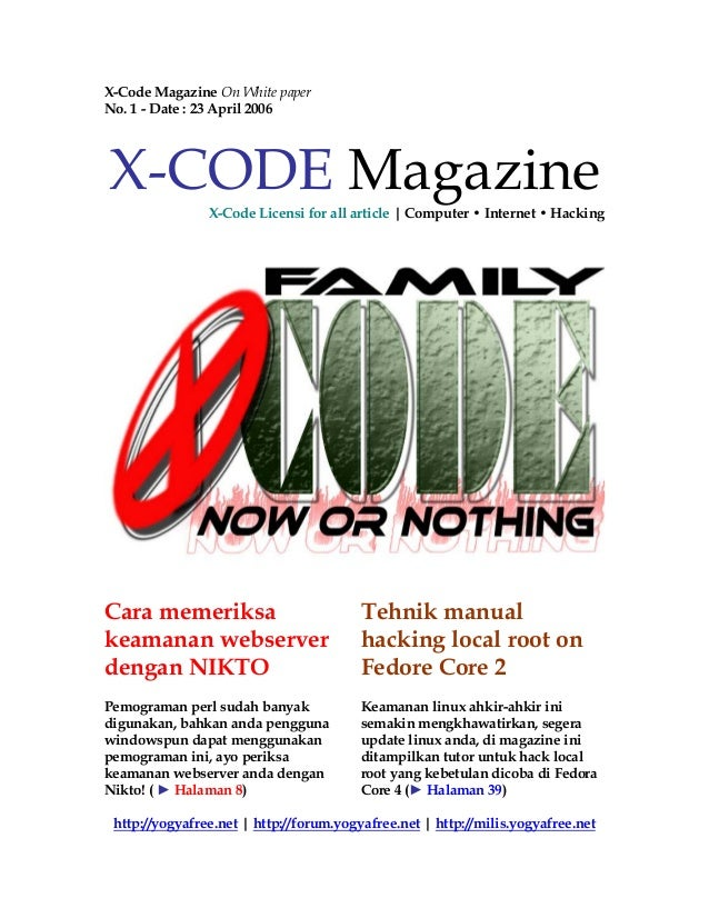 X-Code Magazine On White paper No. 1 - Date : 23 April 2006 X-CODE Magazine X-Code Licensi for all article | Computer • In...
