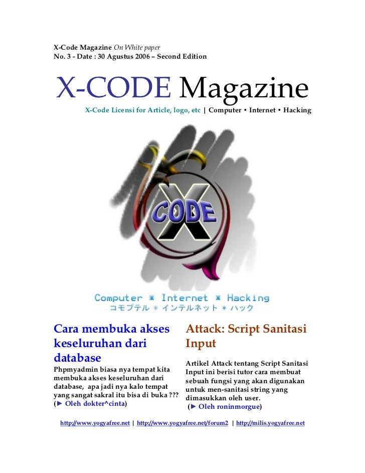 X-Code Magazine On White paperNo. 3 - Date : 30 Agustus 2006 – Second EditionX-CODE Magazine          X-Code Licensi for A...