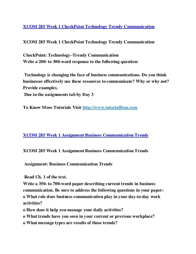 write a 350 to 700 word paper describing current trends in business communication