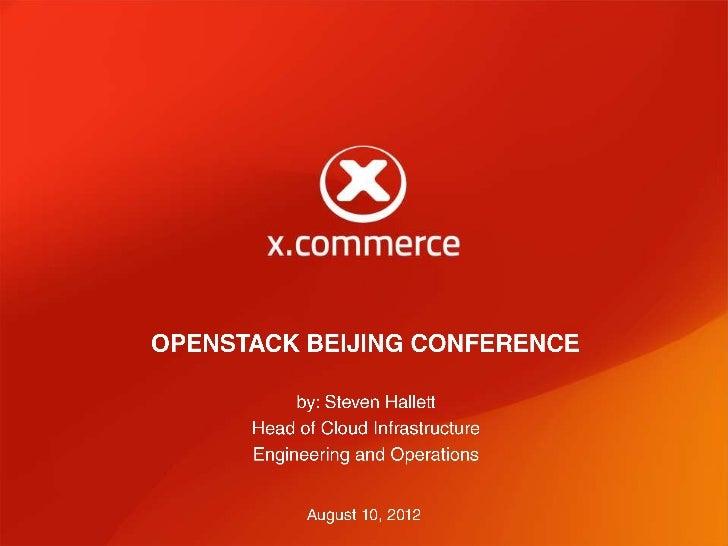 X commerce   open stack beijing keynote - 2012-08-10 final