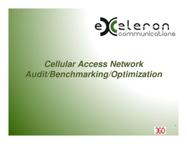 Cellular Access Network Audit/Benchmarking/Optimization  TM