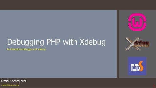 XDebug For php debugging