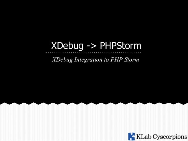 X-Debug in Php Storm