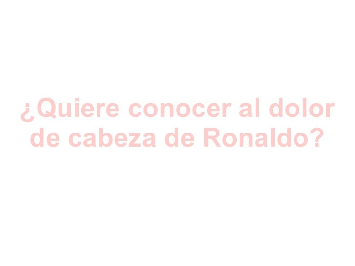 X Dolor De Cabeza De Ronaldo