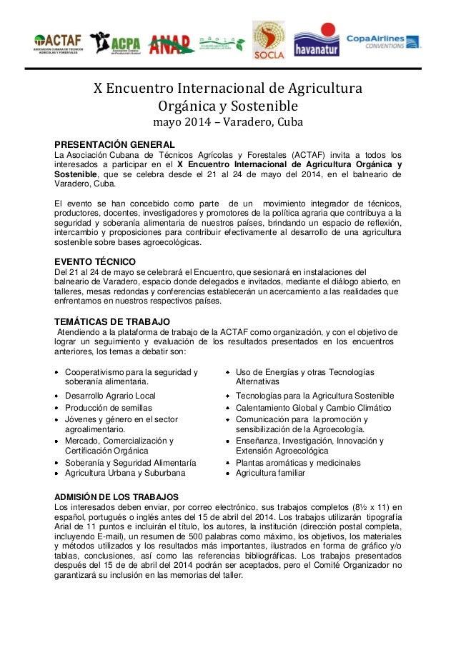 X Encuentro Internacional de Agricultura Orgánica y Sostenible mayo 2014 – Varadero, Cuba  PRESENTACIÓN GENERAL La Asociac...