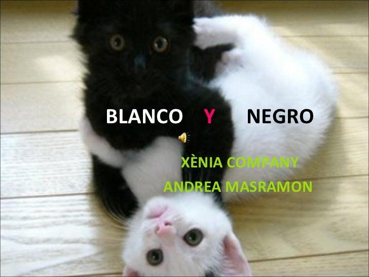 BLANCO  Y  NEGRO XÈNIA COMPANY ANDREA MASRAMON