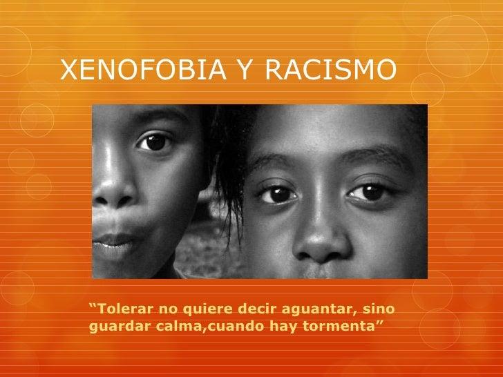 xenofobia y racismo:
