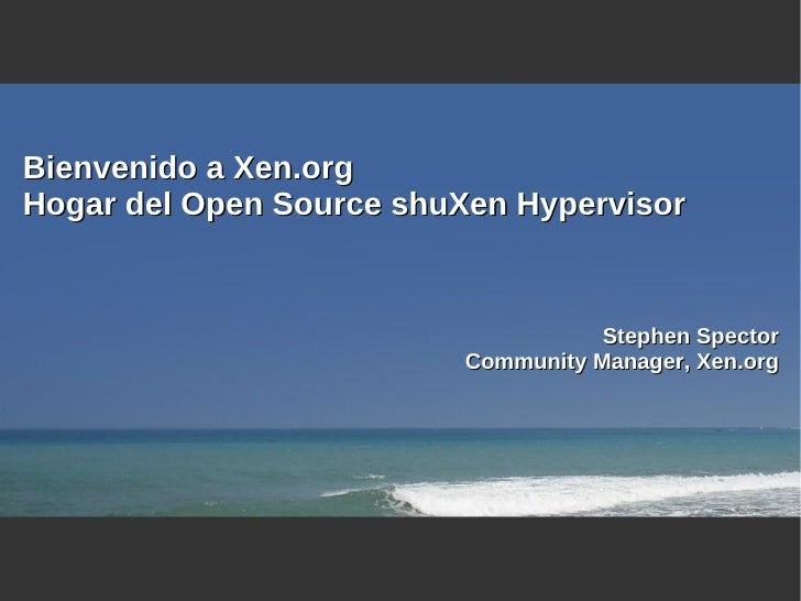 Xen.org Overview Spanish