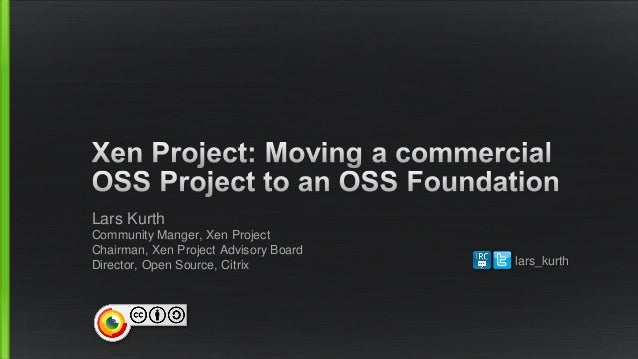 OWF: Xen Project - Moving a commercial open source project to an open source Foundation