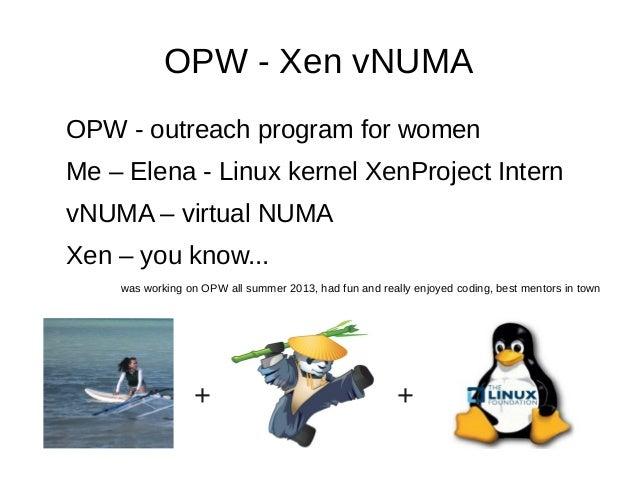 XPDS13: Gnome outreach - Destination Xen - Elena Ufimtseva