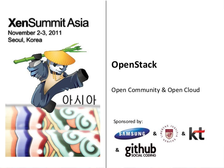 OpenStackOpen Community & Open CloudSponsored by:                &    & &