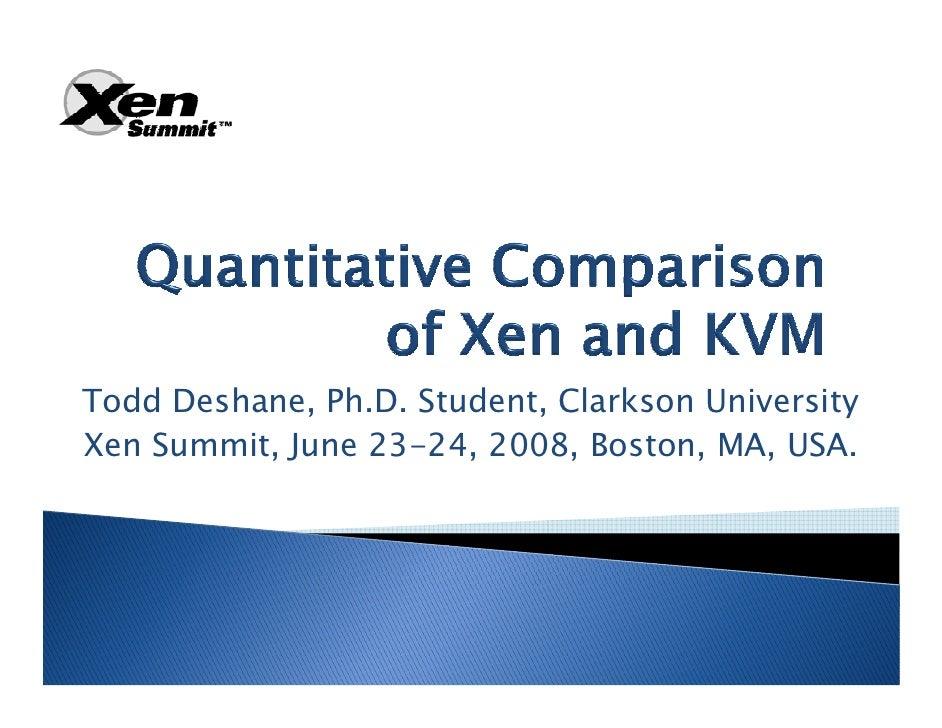 Xen versus kvm_slides_20080623