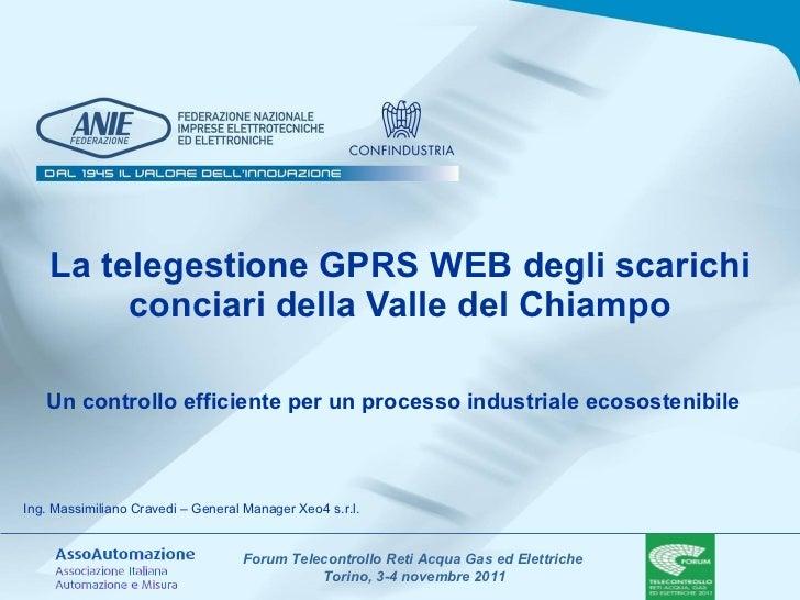 La telegestione GPRS WEB degli scarichi conciari della Valle del Chiampo Un controllo efficiente per un processo industria...
