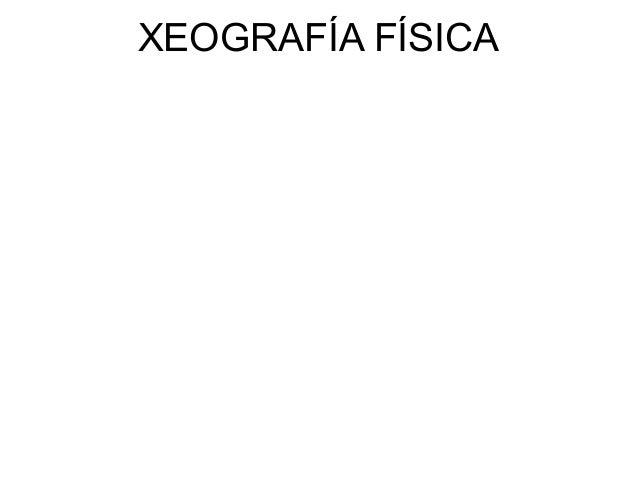 XEOGRAFÍA FÍSICA