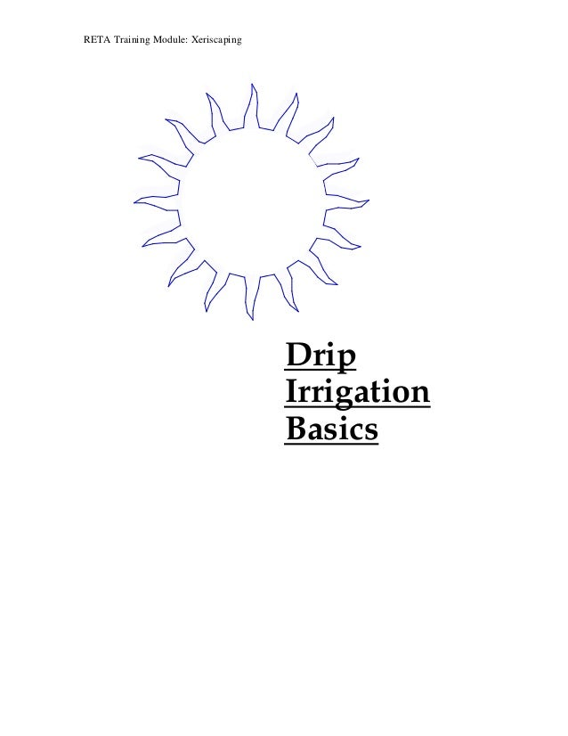 RETA Training Module: Xeriscaping                                    Drip                                    Irrigation   ...