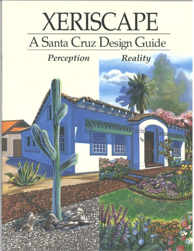Xeriscape: a Santa Cruz Design Guide - California