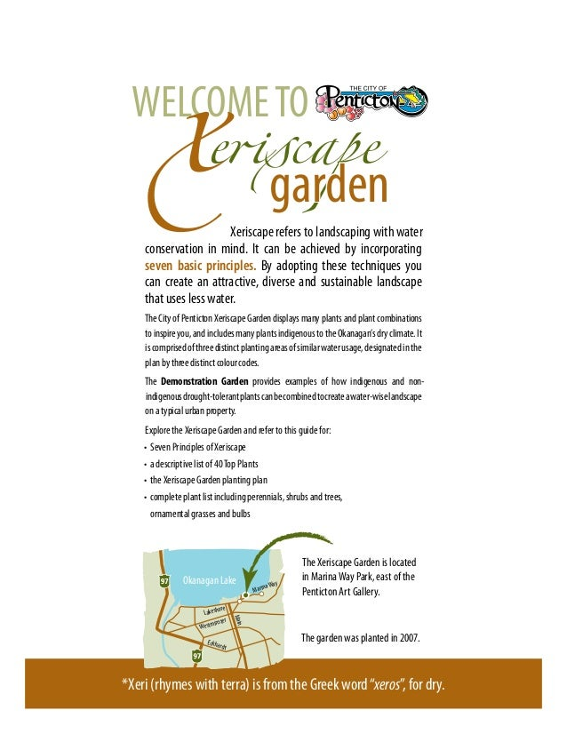 WELCOME TO                                                   garden                       Xeriscape refers to landscaping ...