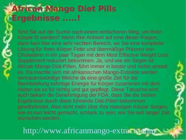 African Mango Diet PillsErgebnisse .....! Sind Sie auf der Suche nach einem einfacheren Weg, um Ihren Körper fit werden? W...