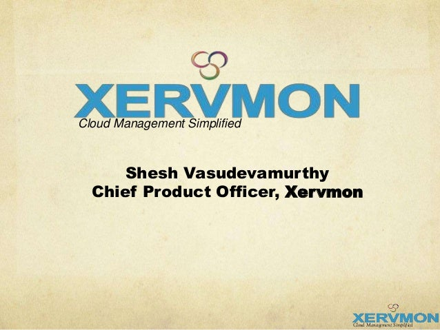 Xervmon Cloud Management and Spend Analytics