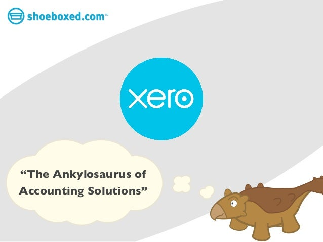 Xero: The Ankylosaurus of Accounting Solutions