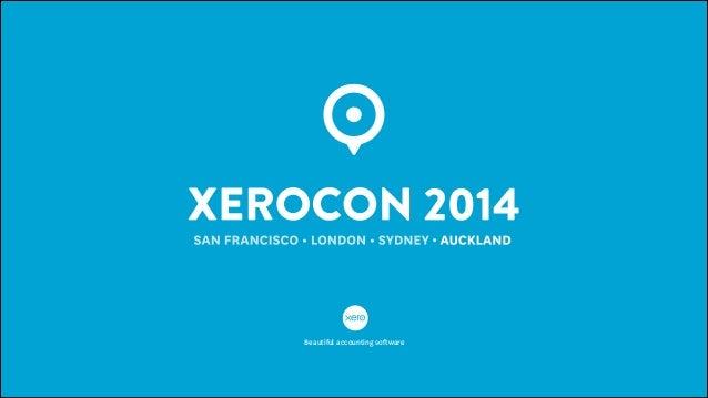 Rod Drury, Keynote – Xerocon 2014
