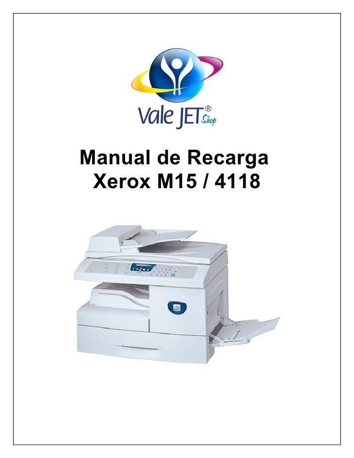 Manual de Recarga  Xerox M15 / 4118