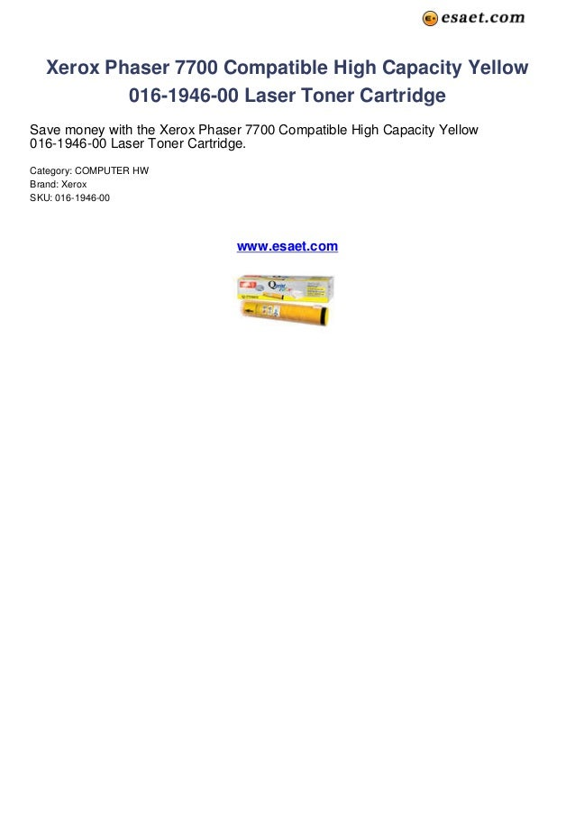 Xerox Phaser 7700 Compatible High Capacity Yellow          016-1946-00 Laser Toner CartridgeSave money with the Xerox Phas...