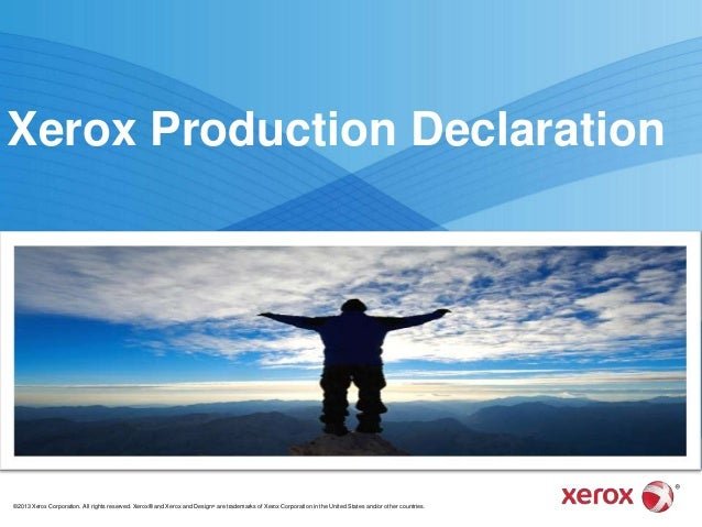 Xerox Production Declaration