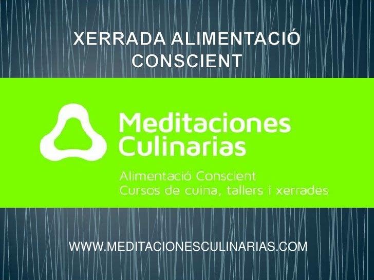 WWW.MEDITACIONESCULINARIAS.COM