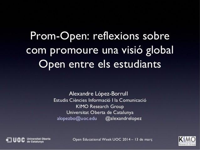 Prom-Open: reflexions sobre com promoure una visió global Open entre els estudiants