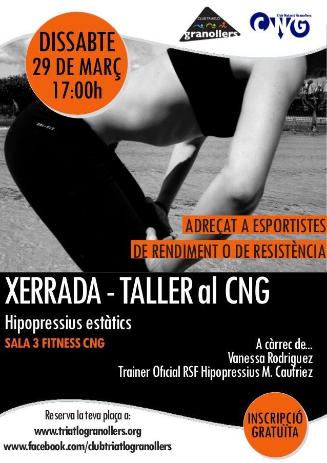 DISSABTE Reservalatevaplaçaa: www.triatlogranollers.org www.facebook.com/clubtriatlogranollers INSCRIPCIÓ GRATUÏTA 29DEMAR...