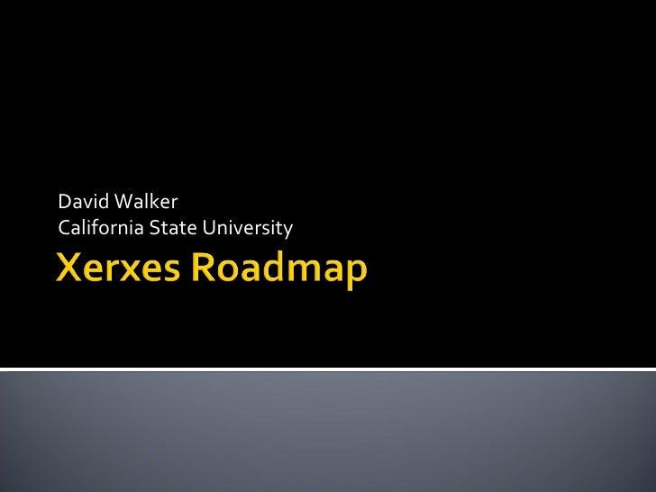 Xerxes Roadmap