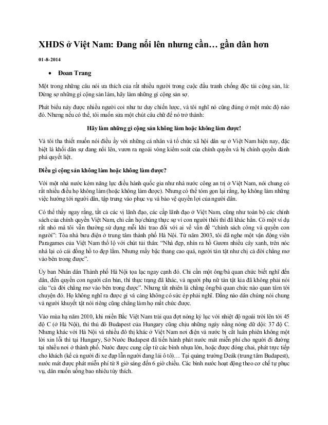 XHDS ở Việt Nam: Đang nổi lên nhưng cần… gần dân hơn 01-8-2014  Đoan Trang Một trong những câu nói ưa thích của rất nhiều...