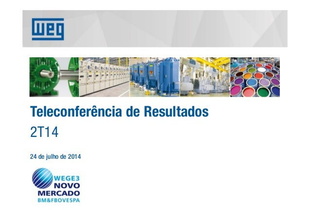Teleconferência de Resultados 2T14 24 de julho de 2014
