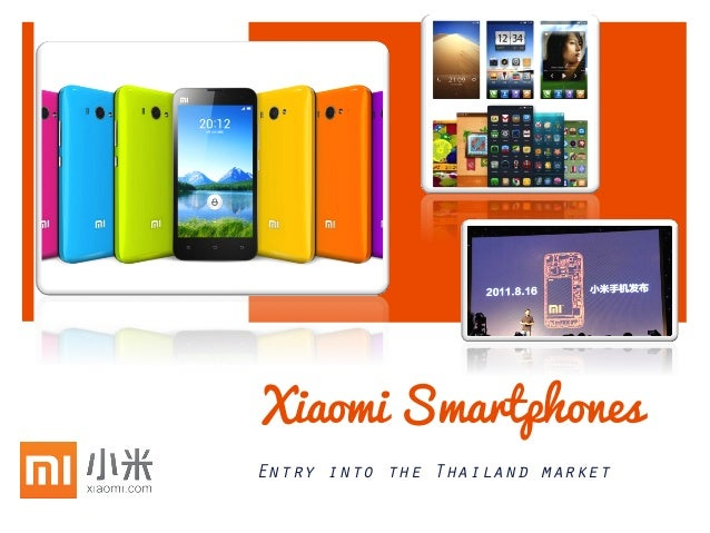 Xiaomi Phones - Entry into Thailand Market