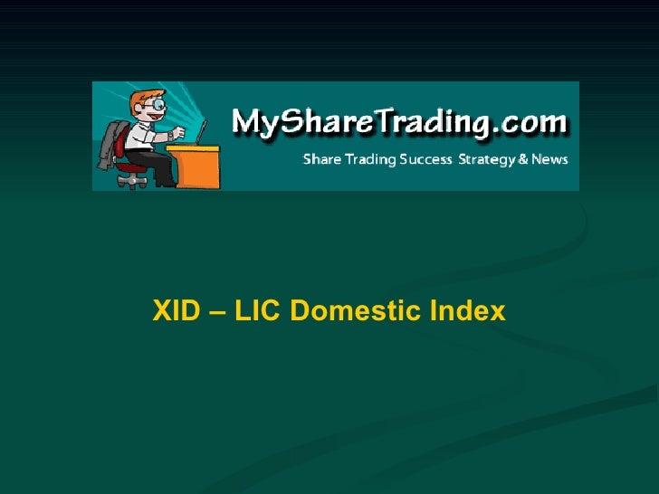 XID – LIC Domestic Index