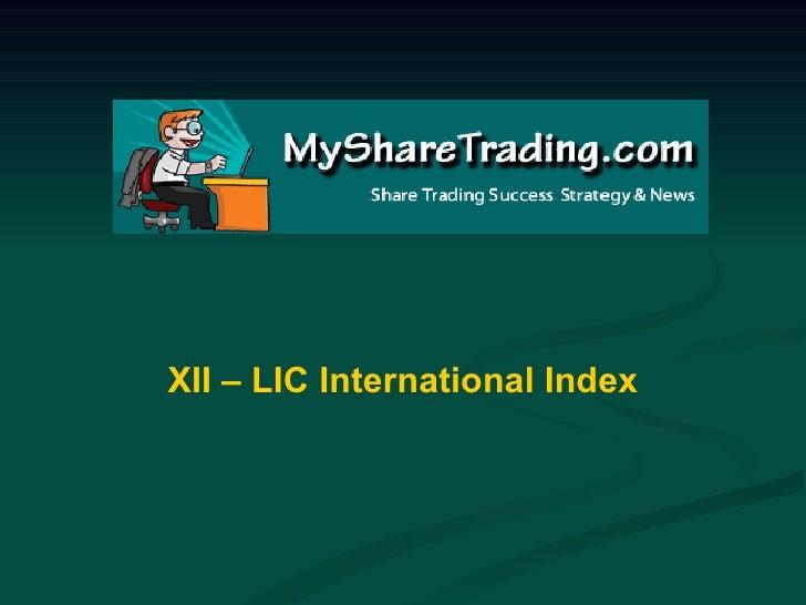 XII  - LIC Composite index