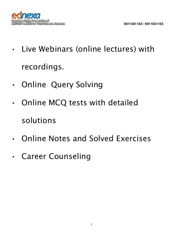 9011041155 / 9011031155  • Live Webinars (online lectures) with recordings. • Online Query Solving • Online MCQ tests with...